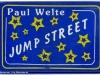 Jump Street - Welte